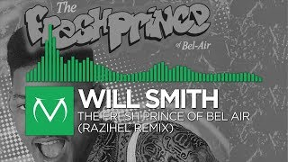 [Glitch Hop] - Will Smith - The Fresh Prince Of Bel-Air (Razihel Remix) [Free Download]