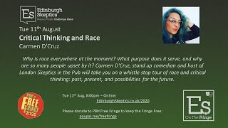 Critical Thinking and Race - Carmen D'Cruz
