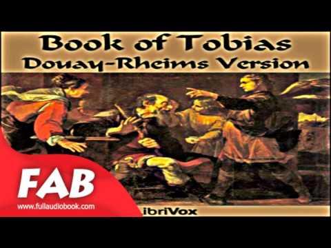 Bible DRV Book of Tobit Tobias Full Audiobook by DOUAY-RHEIMS VERSION