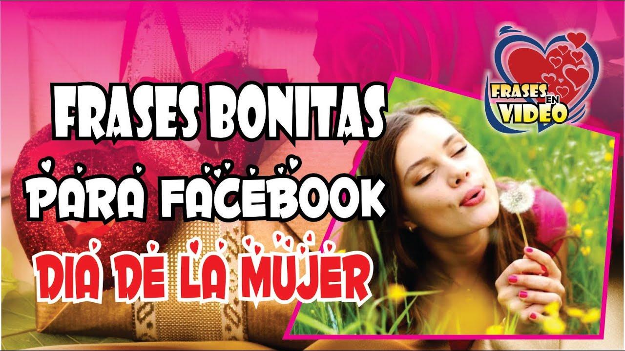 Frases Bonitas Por Dia De La Mujer Para Facebook Frases Bonitas