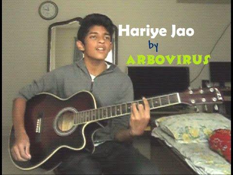 Hariye Jao - ARBOVIRUS | Acoustic Cover by Mahin!