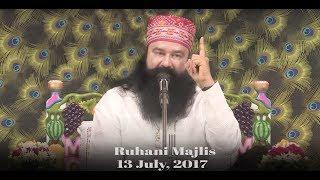 Ruhani Majlis | 13 July 2017 | Dera Sacha Sauda, Sirsa