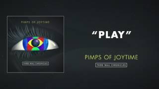 Pimps of Joytime - Play
