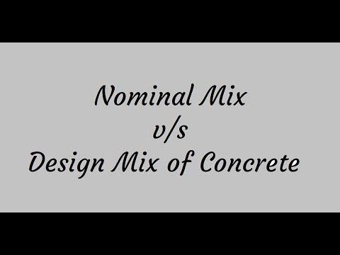 Nominal Mix v/s Design Mix of Concrete| Interview Question