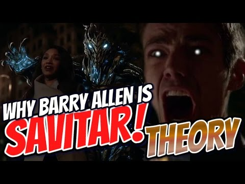 THE FLASH: WHY BARRY ALLEN IS SAVITAR THEORY!