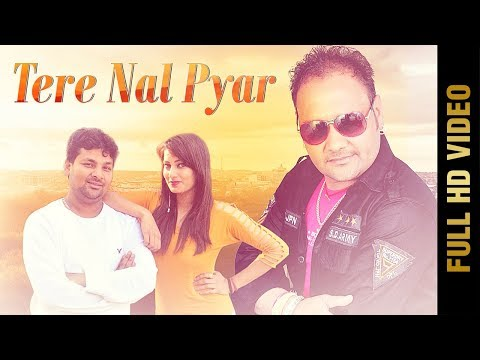 TERE NAL PYAR (Full Video) | DHARMVIR PARDESI | Latest Punjabi Songs 2018 | AMAR AUDIO