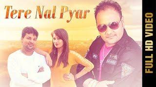 TERE NAL PYAR (Full ) | DHARMVIR PARDESI | Latest Punjabi Songs 2018 | AMAR AUDIO