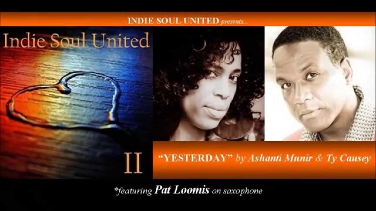 Yesterday by Ashanti Munir & Ty Causey - Indie Soul United 2 - YouTube