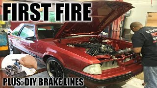 The first fire of coyote swapped foxbody number 11! Plus, DIY brake lines!