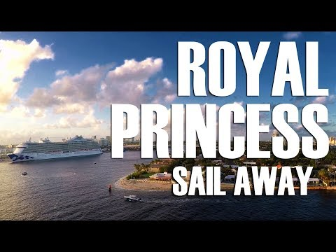 ROYAL PRINCESS Sail Away