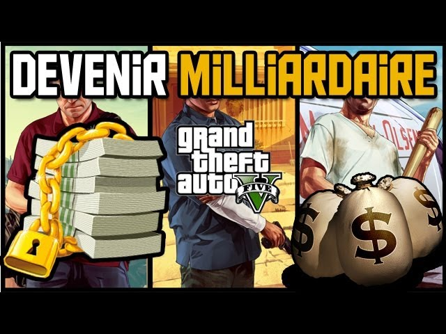 comment devenir milliardaire gta 5