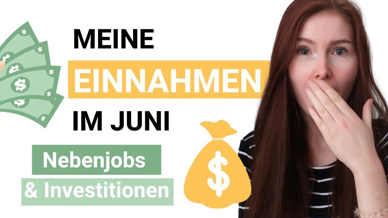 Meine Einnahmen mit meinen Nebenjobs & Investitionen als Studentin im Juni -Geld verdienen & Zukunft