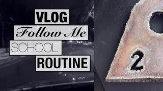VLOG - FOLLOW ME AROUND - SCHOOL LIFE