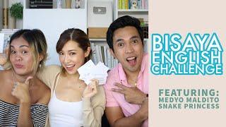 Bisaya English Challenge with Medyo Maldito and Snake Princess  Kryz Uy
