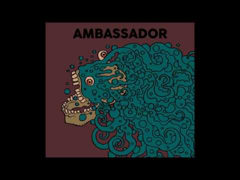 Ambassador (2016) Full Album