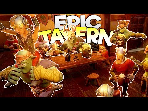 OWNING & MANAGING THE MOST EPIC MEDIEVAL TAVERN! - Epic Tavern Early Access Gameplay
