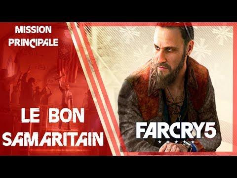 [ Far Cry 5 ] Mission principale : Le bon samaritain