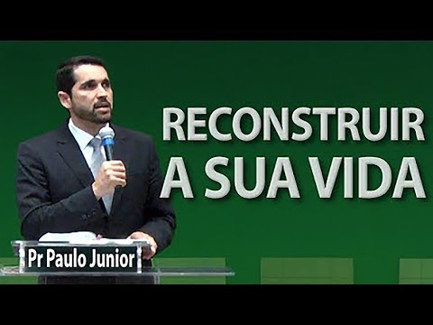 Recomece Sua Vida - Paulo Junior