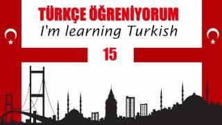 Trke reniyorum 15 stek Kipi Im learning Turkish