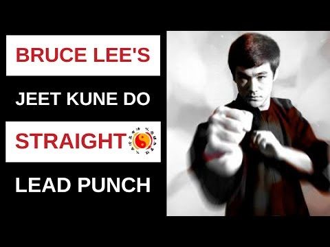 Bruce Lee's Jeet Kune Do Straight Lead
