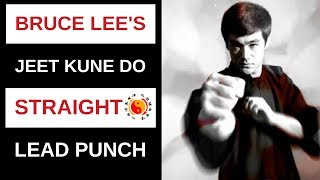 The leading straight punch is the backbone of all punching in Jeet ...