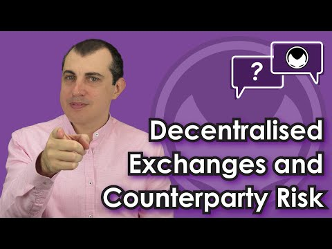 Bitcoin Q&A: Decentralised exchanges and counterparty risk