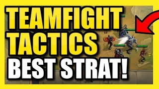 THE BEST TEAMFIGHT TACTICS STRATEGY! OP COMP + STRAT FOR RIOT'S *NEW* GAME