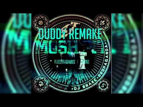 Dj Snake x Flosstradamus - Propaganda x Mosh Pit (Flosstradamus Mashup/Duddy Remake)