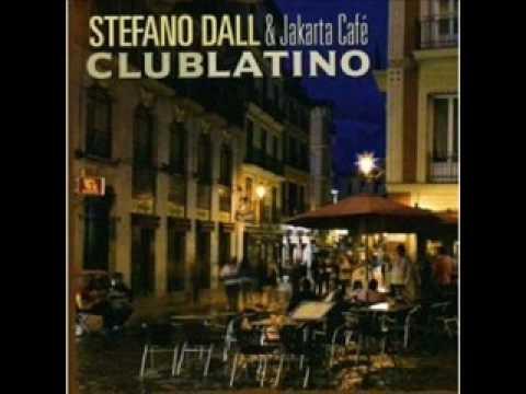 STEFANO DALL osso & Jakarta Cafè - Club Latino