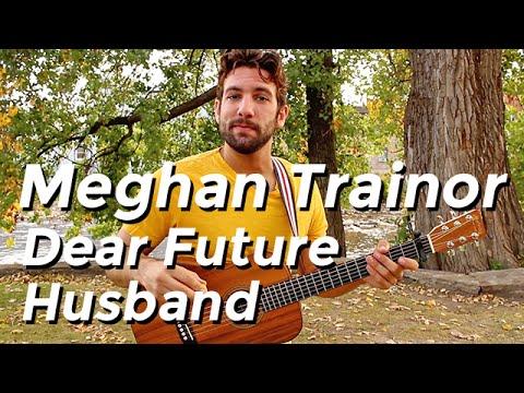 Meghan Trainor - Dear Future Husband (Guitar Tutorial) by Shawn Parrotte