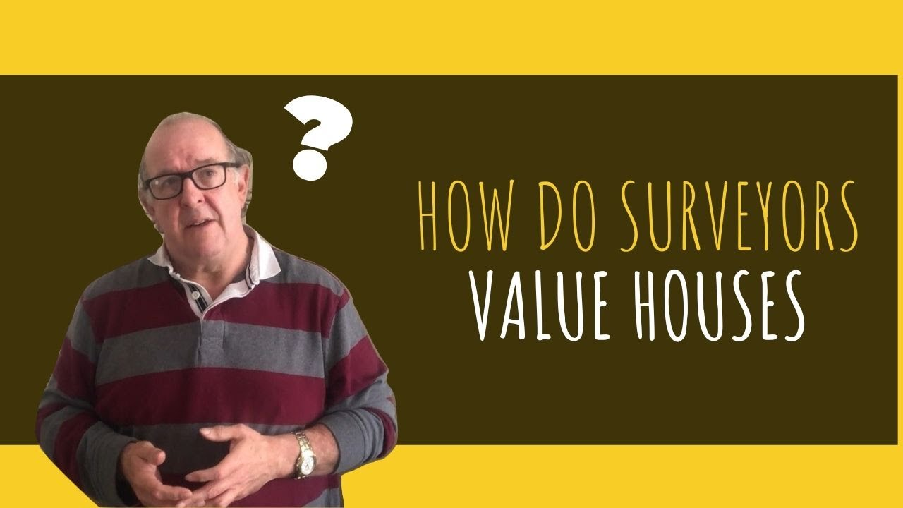 How Do Surveyors Value Houses