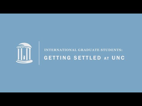 UNC-CH International Graduate Students: Getting Settled at UNC