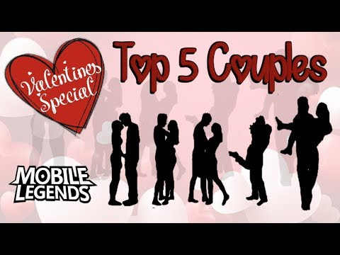 Top 5 Couples - Valentines Special - Mobile Legends