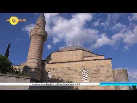 Hersekzade Ahmet Paşa Camii ve Türbesi Altınova Yalova 4K UHD