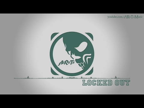 Locked Out by Martin Landh - [Electro Music]
