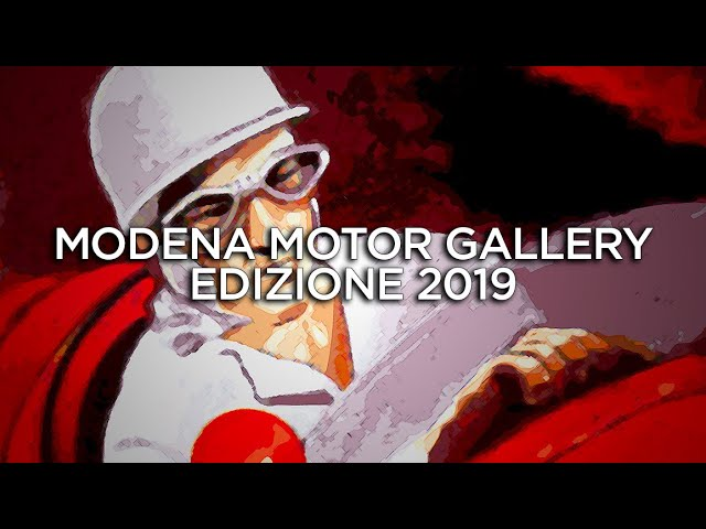 Modena Motor Gallery - Edizione 2019