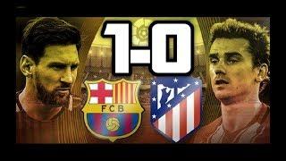 Barcelona 1-0 Atletico de Madrid| RESUMEN Y GOLES HD| LIGA| 04-03-18|