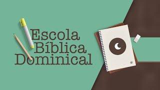 ESCOLA BÍBLICA DOMINICAL  17h15   Rev. Thiago Henrique   Igreja Presbiteriana de Pinheiros