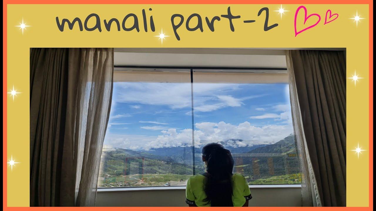RAJKHUSH - Manali part-2