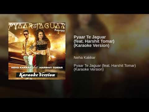 Pyaar Te Jaguar (feat. Harshit Tomar) (Karaoke Version)