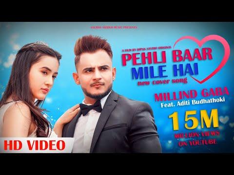 Millind Gaba Ft Aditi ( Pehli Baar Mile Hai ) Valentine Speical Video 2019 || Salman Shaikh Music ||