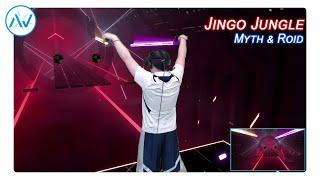 Beat Saber - Jingo Jungle (Myth & Roid | Youjo Senki / Saga of Tanya the Evil)