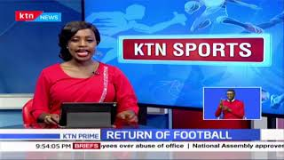 Return of Football: FKF Led by Nick Mwendwa hold meetings geared towards football resumption