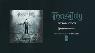 """Texas In July """"Introduction"""""""