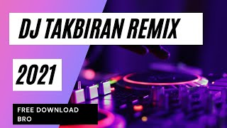 Download Lagu DJ BACKSOUND TAKBIRAN 2020 FULL REMIX DUT KOPLO NONSTOP 1 JAM mp3