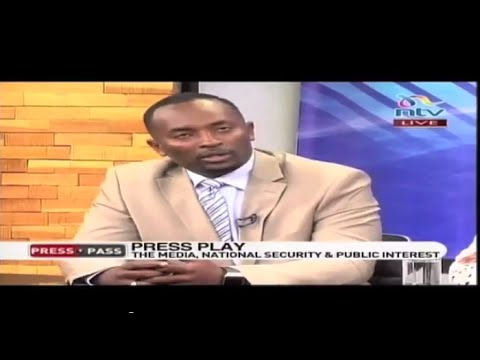 Dennis Nthumbi on PressPass: Is the Media lenient on the government's handling of security matters?
