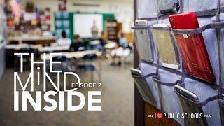 The Mind Inside - Episode Two Trailer | An I Love Public Schools Film