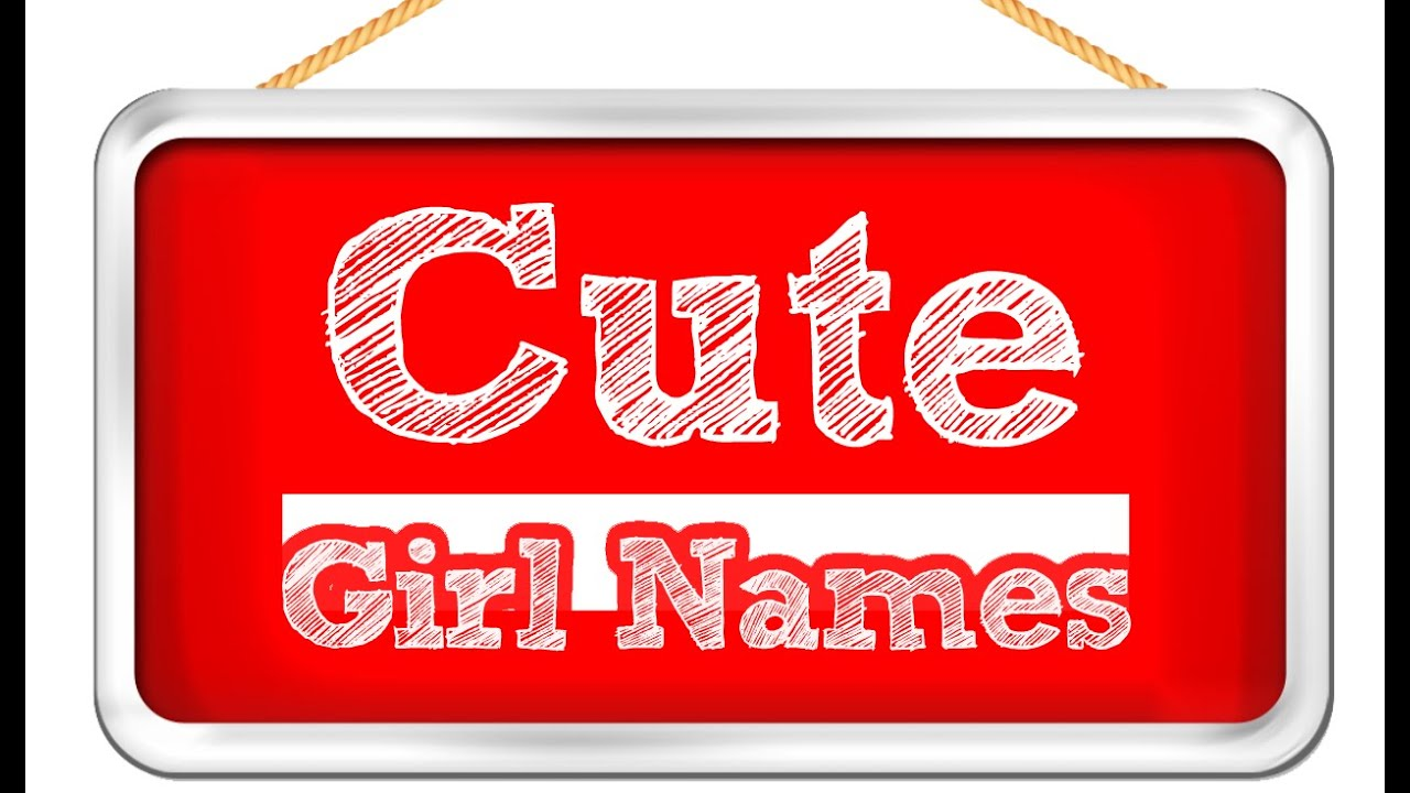 Cute Girl Names