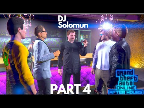 GTA 5 After Hours Part 4 Getting Solomun DJ Gameplay Business Dancing NightClub DLC