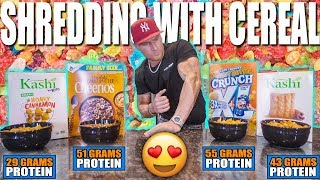 The ALL CEREAL Shredding Meal Plan | Meal By Meal